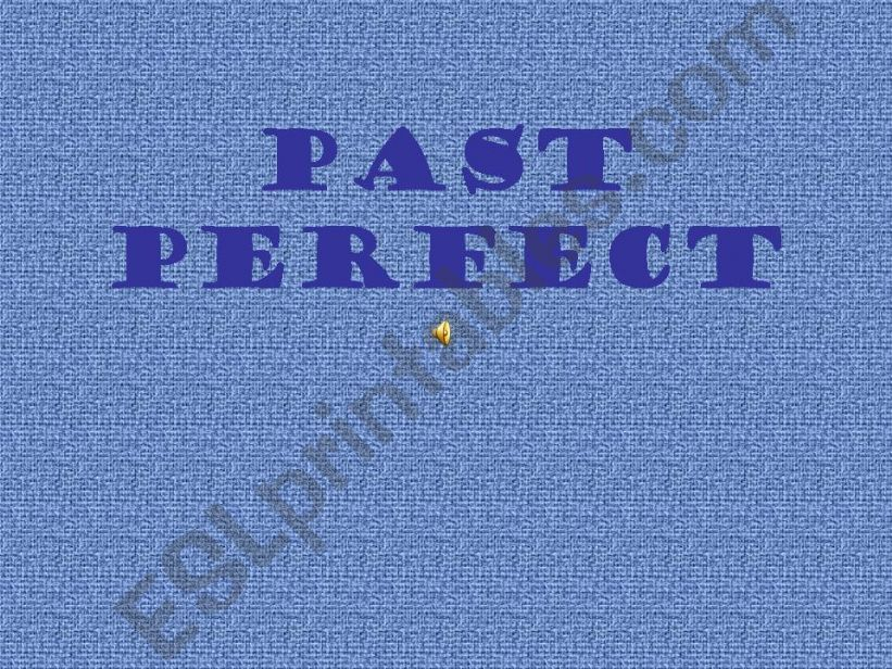 Past perfect 2/1 powerpoint