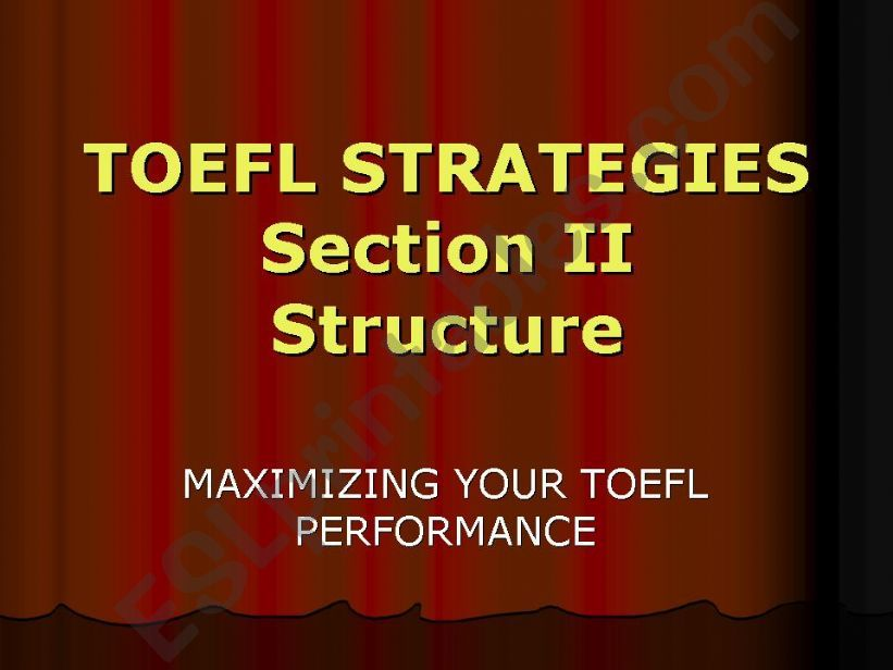Toefl Strategies Section 2 - Structure