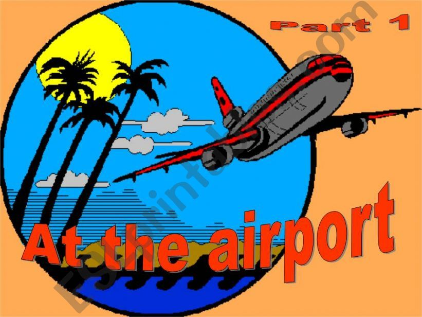At the airport - part1 - Game powerpoint