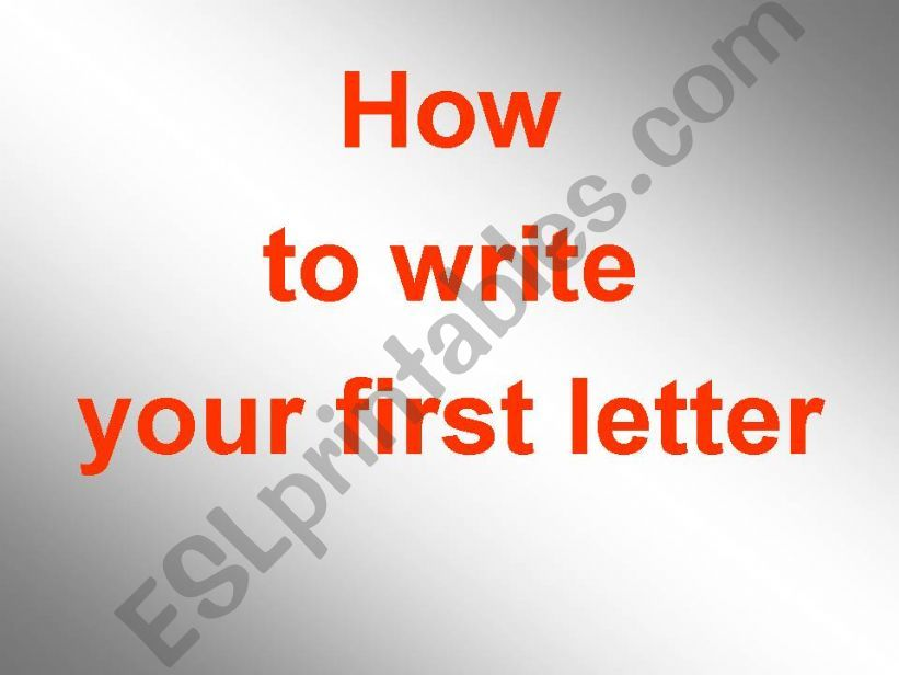 How to write your first letter