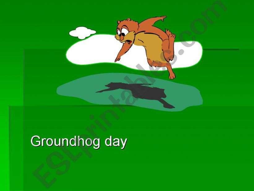 GROUNDHOG DAY 1 powerpoint