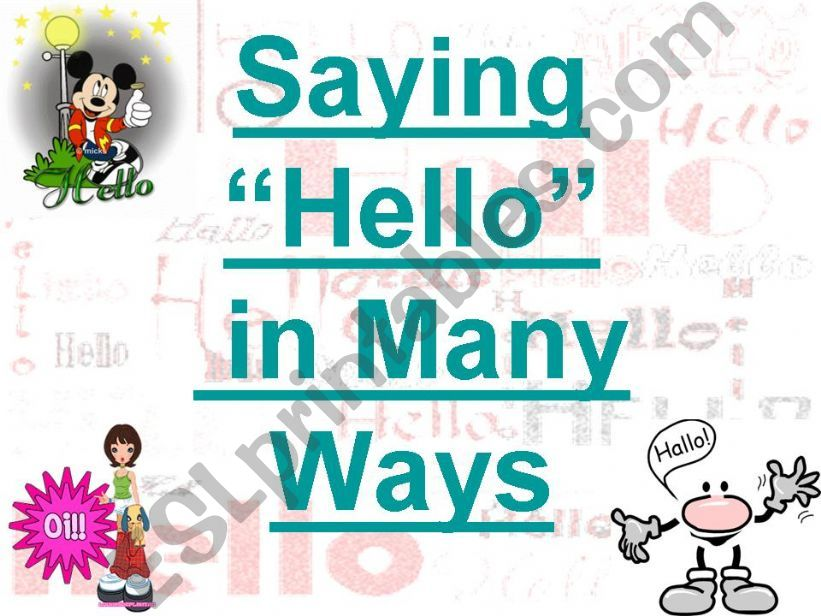 Saying HELLO in Many Ways powerpoint