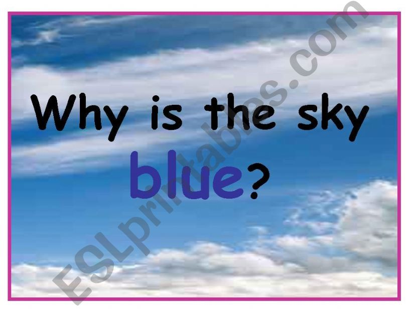Why is the sky blue? part 2 powerpoint