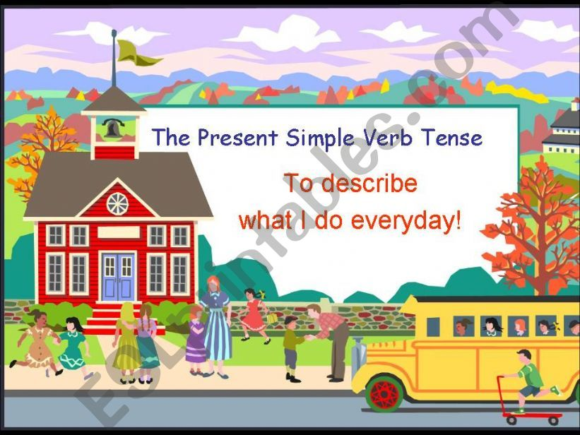 Present Simple Verb Tense, Third Person Singular and Daily Routines