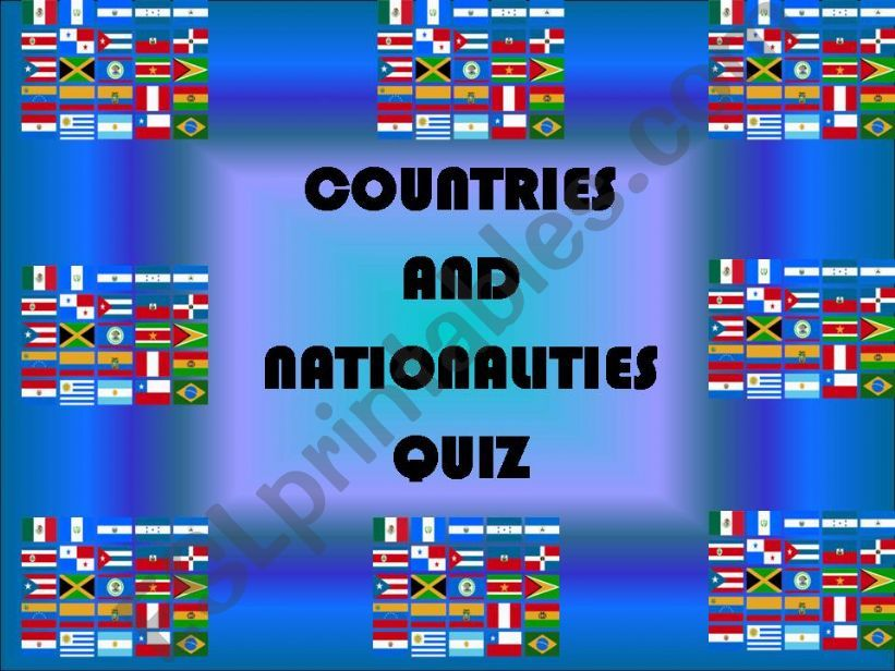 Countries and Nationalities Quiz