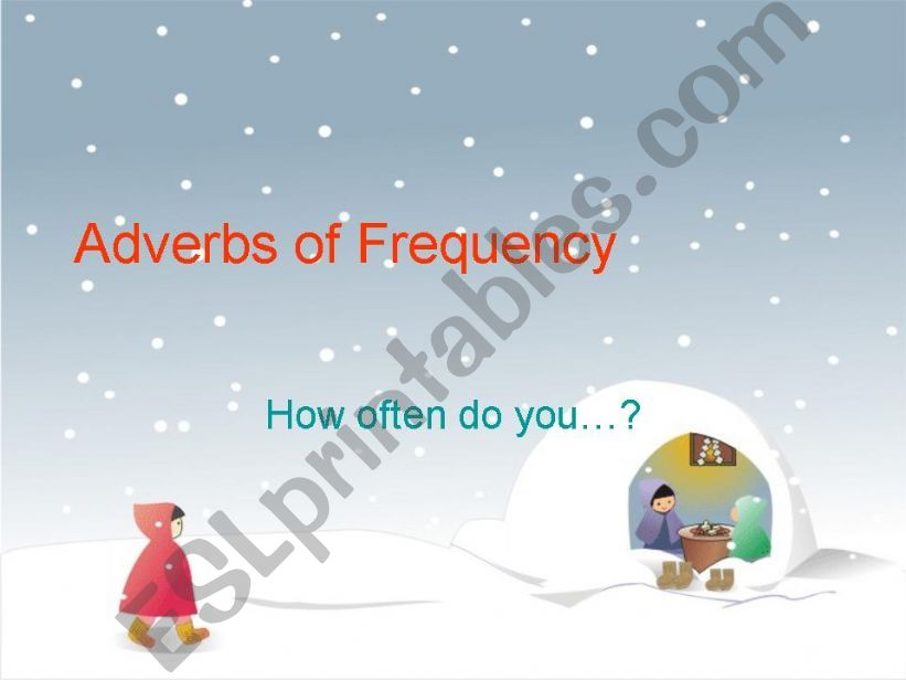 Adverbs of Frequency - How often do you...?