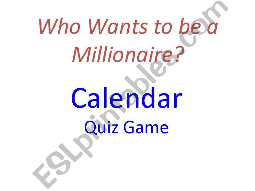 Calendar Quiz - Who Wants to be a Millionaire?