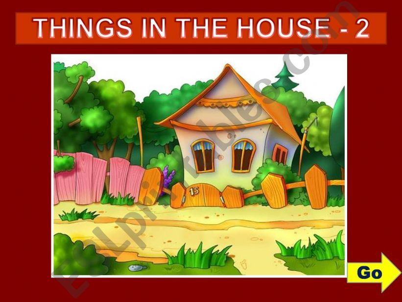 THINGS IN THE HOUSE - GAME (2)