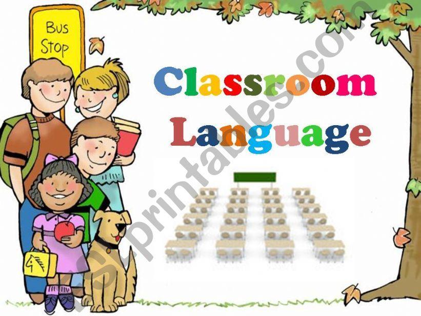 Classroom Language ( 26 Slides )