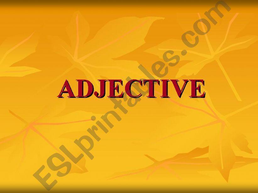 Adjective: degrees of comparison