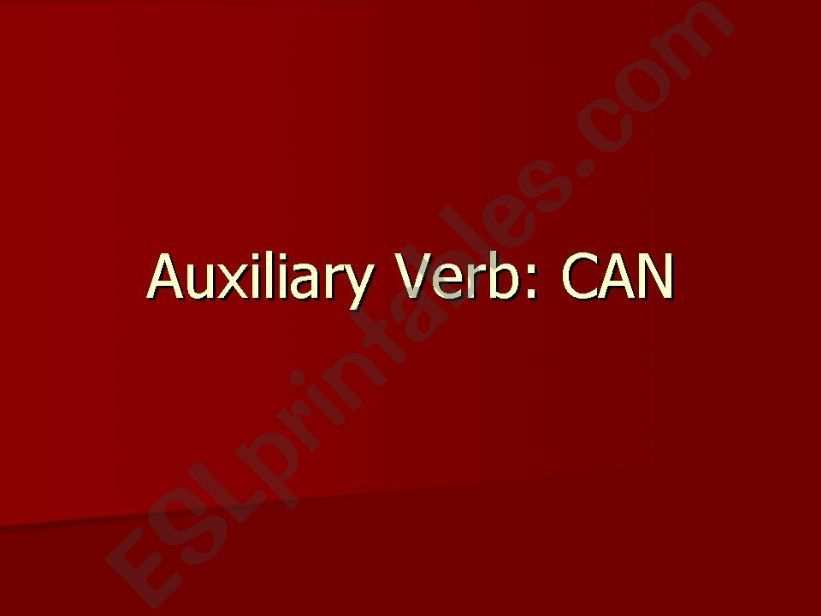 Auxiliary Verb: CAN powerpoint
