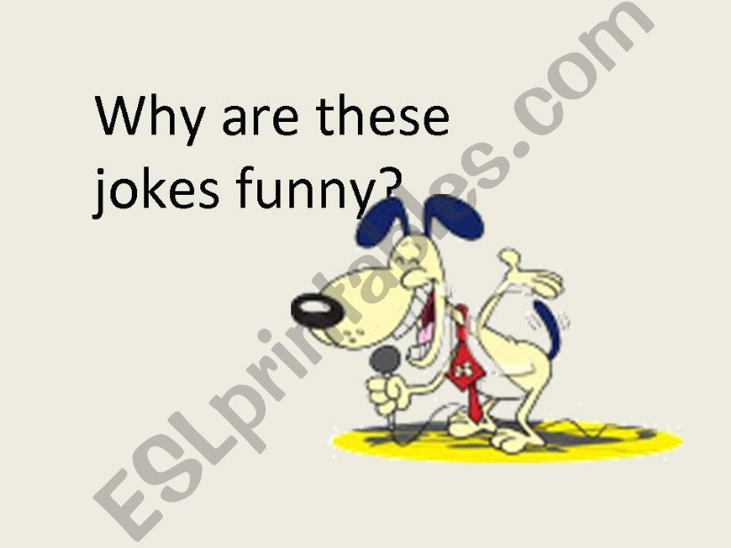 The Best jokes use Homonyms! powerpoint