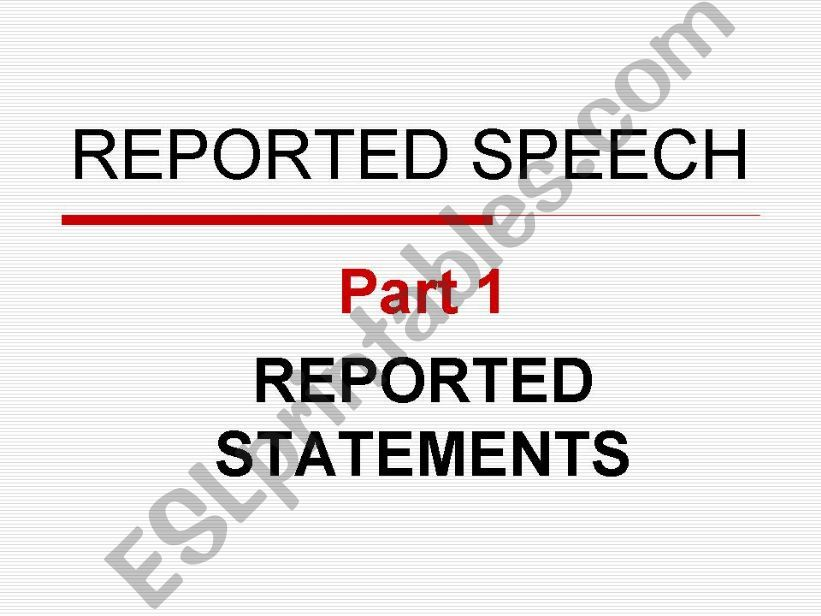 Rules and practice on the Reported Speech