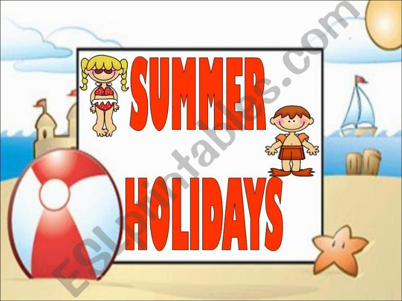 Summer Holidays (Flashcards or Presentation) - 1st Set