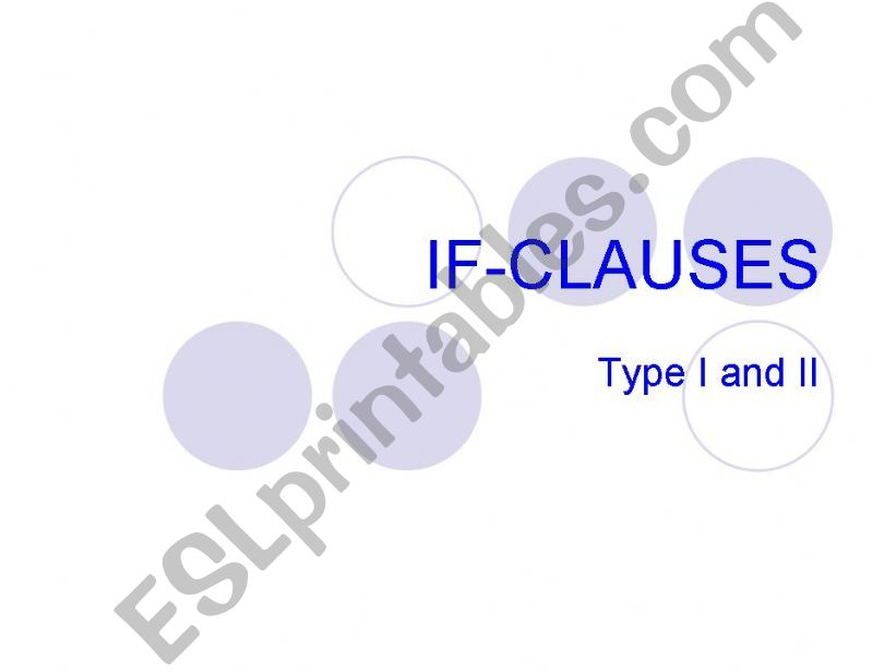 If-clauses type I and II powerpoint