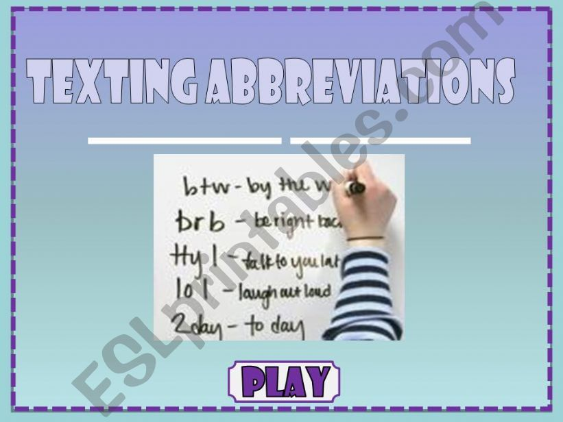Texting Abbreviations (1/2) powerpoint