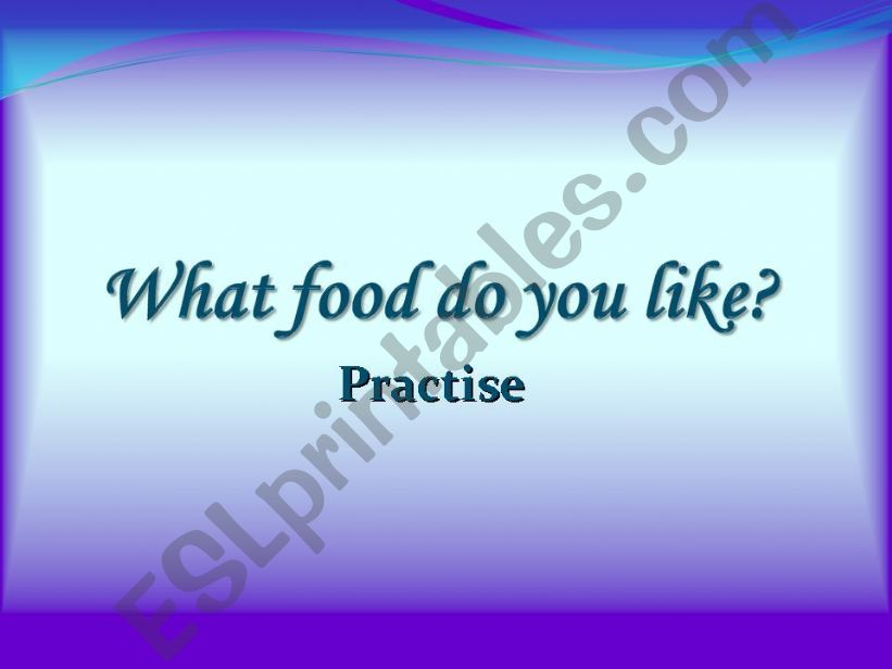 What food do you like? powerpoint