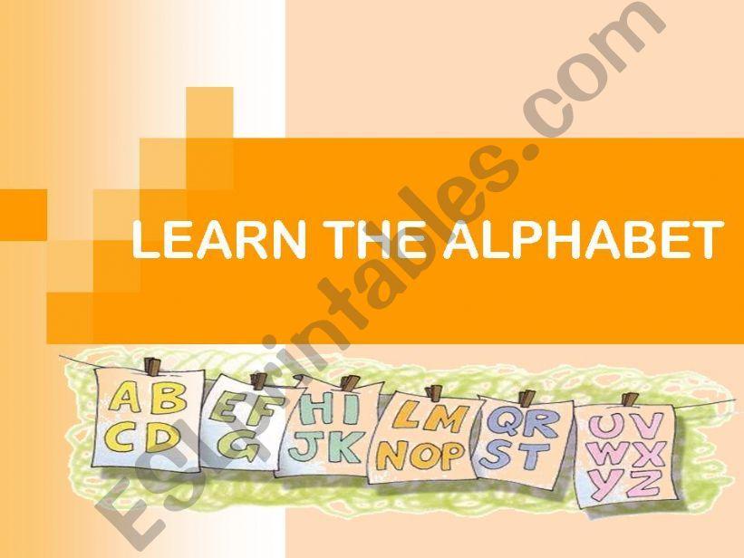 LEARN THE ALPHABET powerpoint