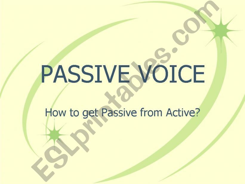 Passive from Active powerpoint