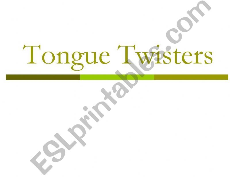 Tongue Twisters PowerPoint powerpoint