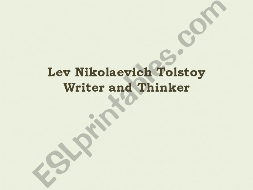 Lev Nicolaevich Tolstoy powerpoint