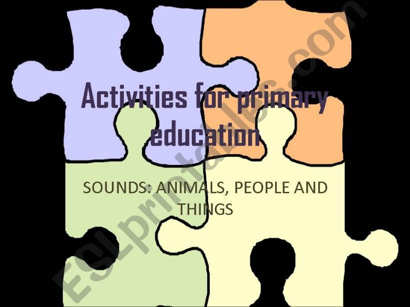 Sounds: animals, people and things