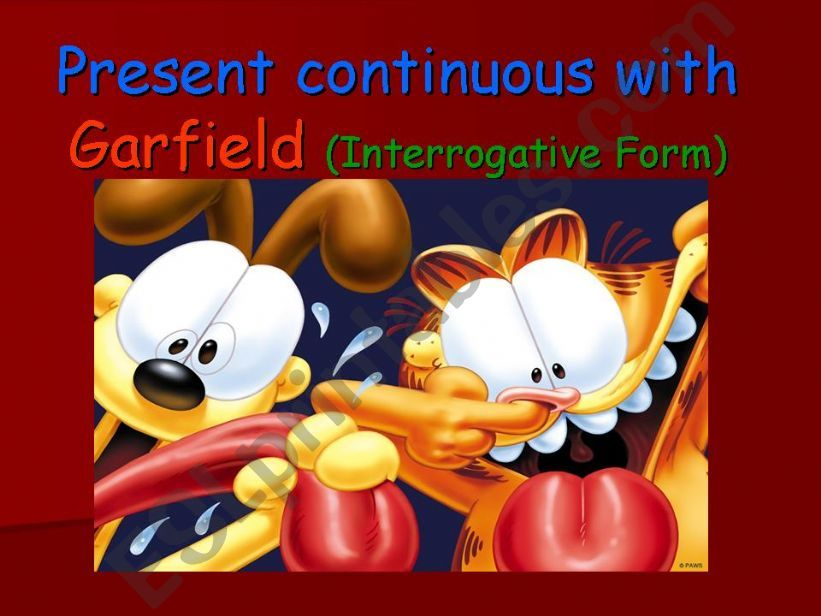 PRESENT  CONTINUOUS  WITH  GARFIELD