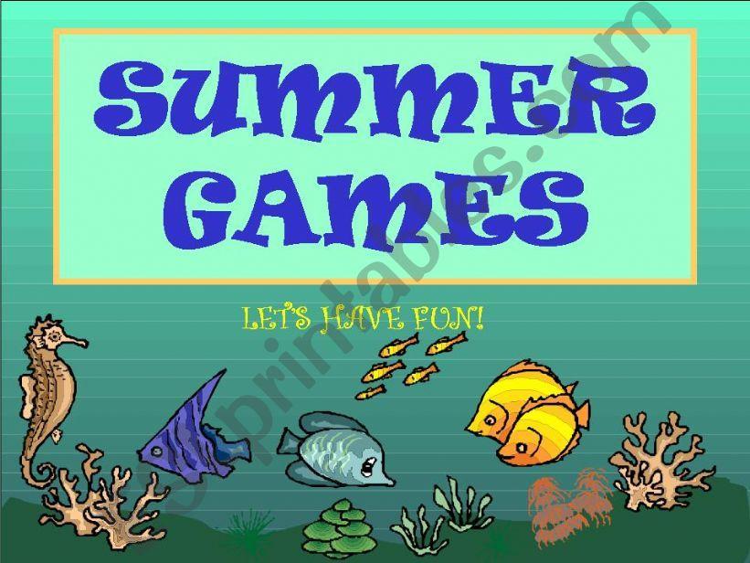 SUMMER GAMES - fun stuff before summer vacation