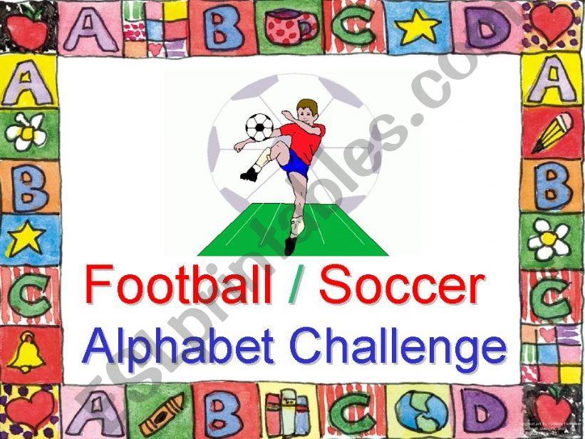 Football / Soccer Alphabet Challenge
