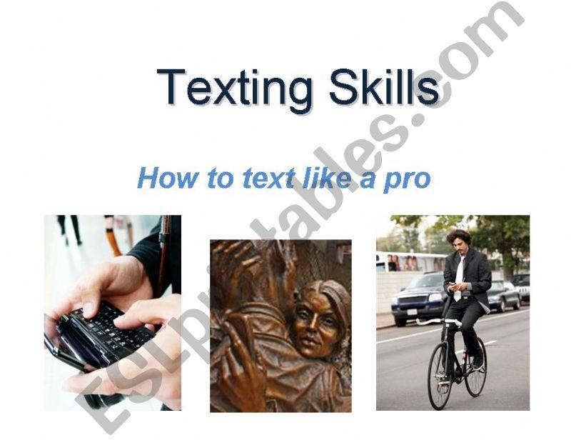 Texting Skills powerpoint