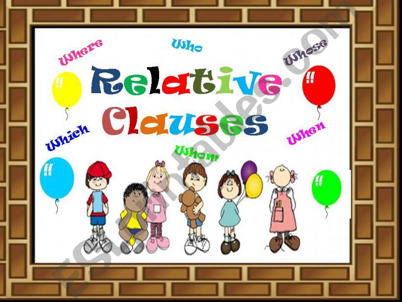Relative Clauses Game ( 20 Slides )