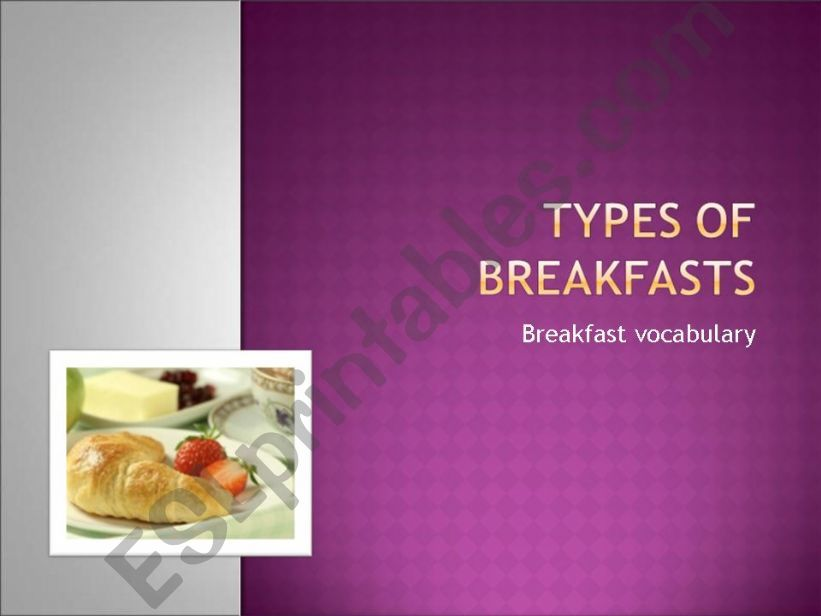 types of breakfasts powerpoint