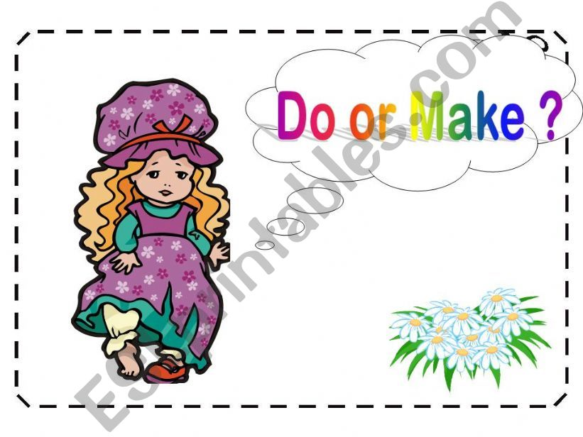 Do or Make? powerpoint