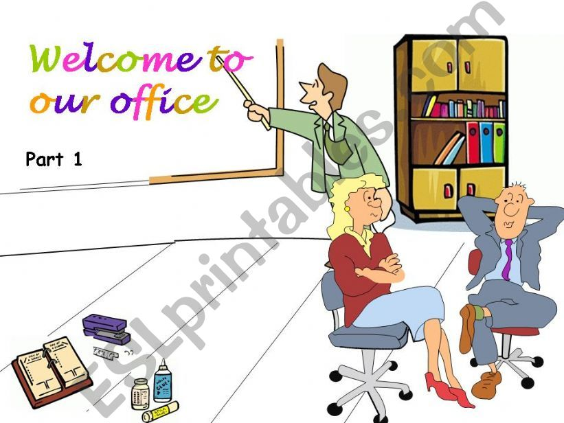 Welcome to my office - Part 1 powerpoint