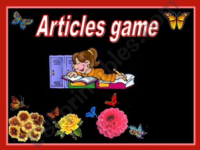 Articles game:a/an,the,zero article (04.08.2010)