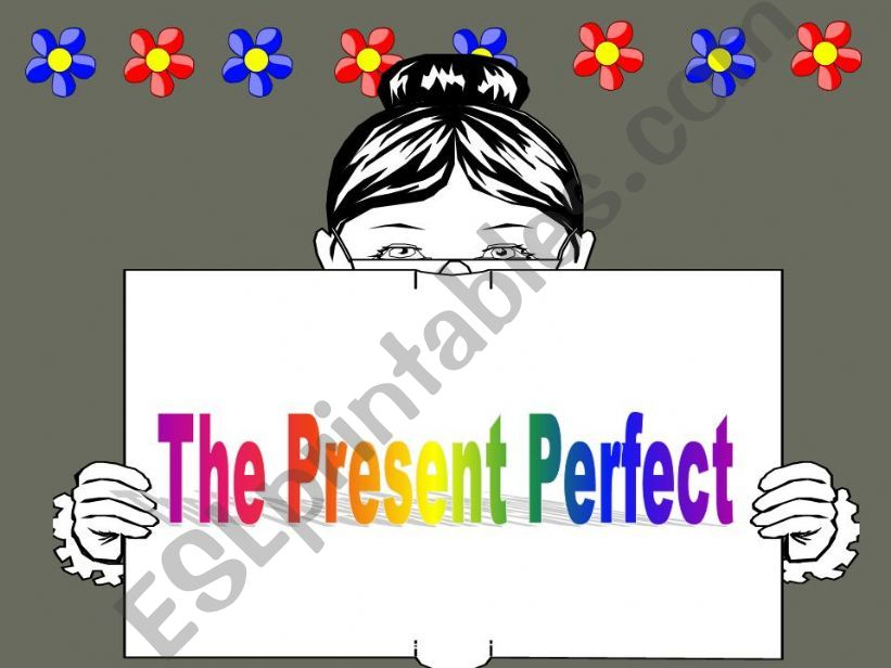 The Present Perfect powerpoint
