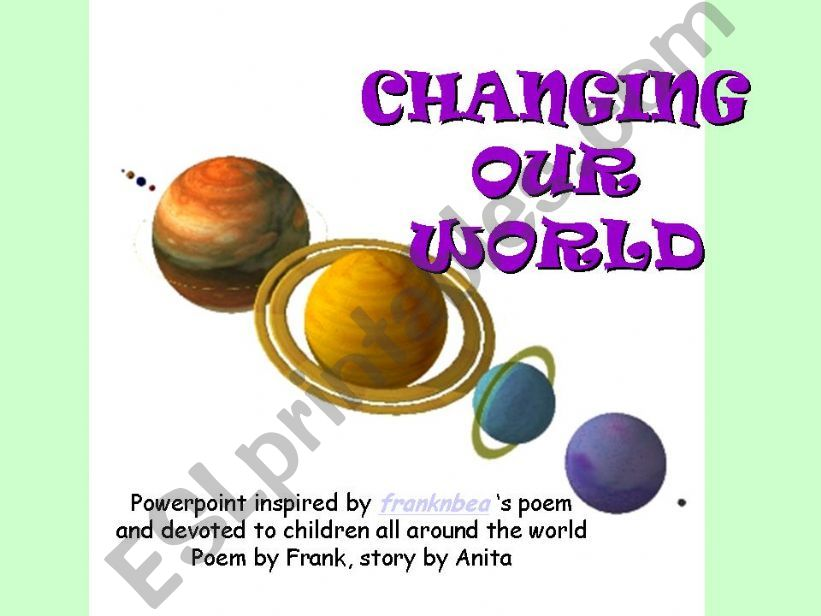 esl english powerpoints changing our world children s