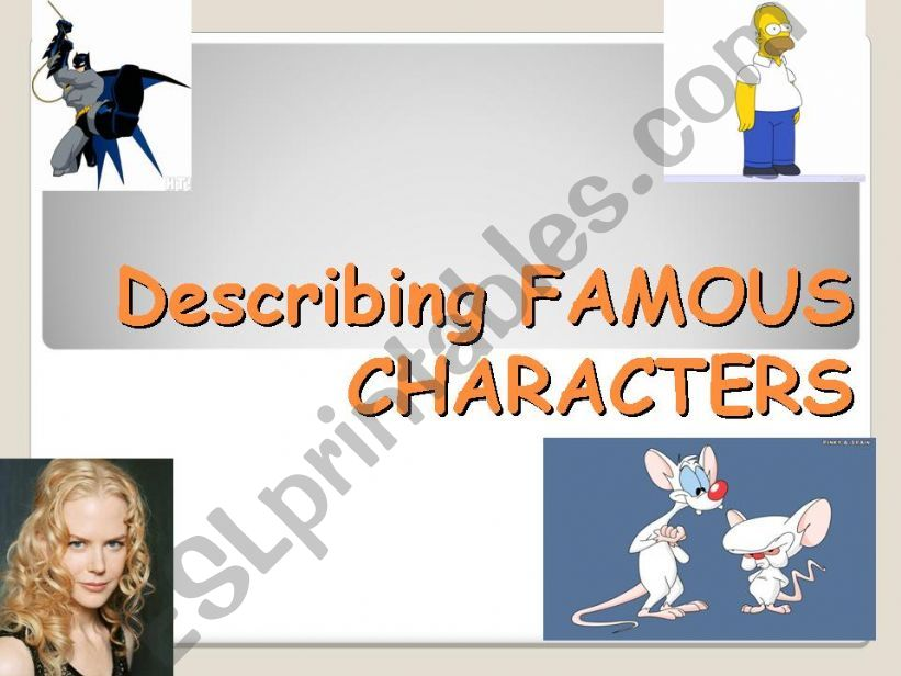 ADJECTIVES DESCRIBING FAMOUS PEOPLE