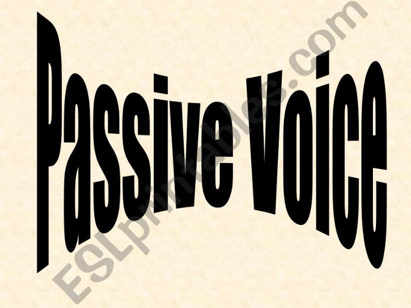 Passive Voice: Explanation and exercise