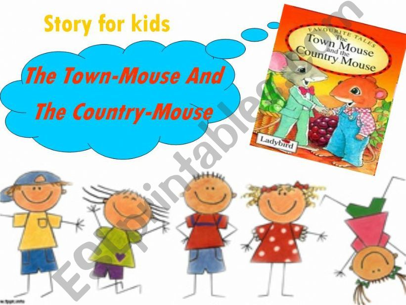 ESL - English PowerPoints: Story telling ppt: The Town Mouse and the