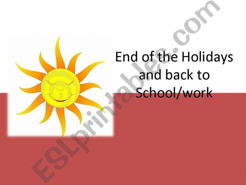 End of Summer break/holidays powerpoint