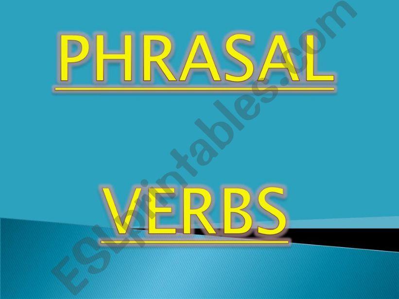 Phrasal verbs - exercises powerpoint
