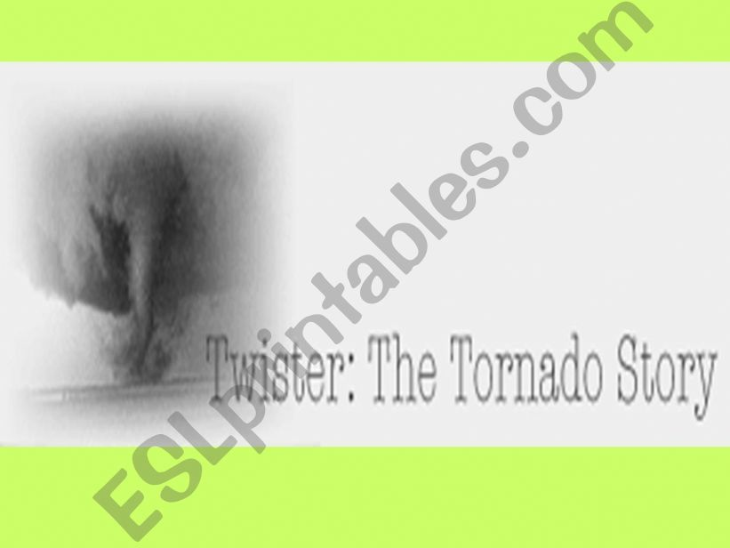 The Tornado Story powerpoint