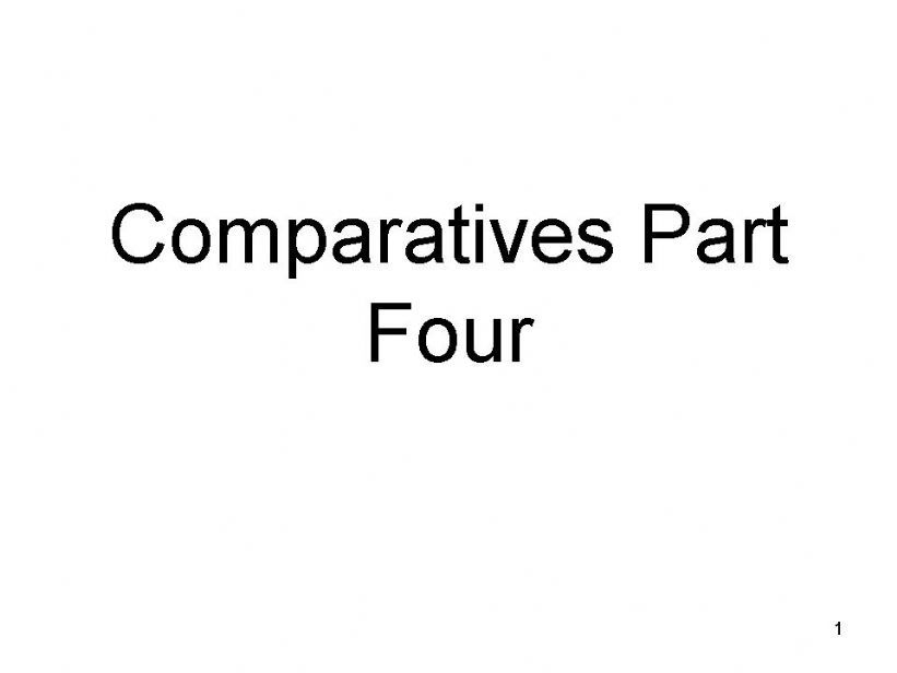 Comparatives Part Four - Changing y to i and adding er