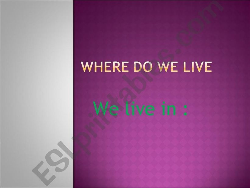 where we live powerpoint