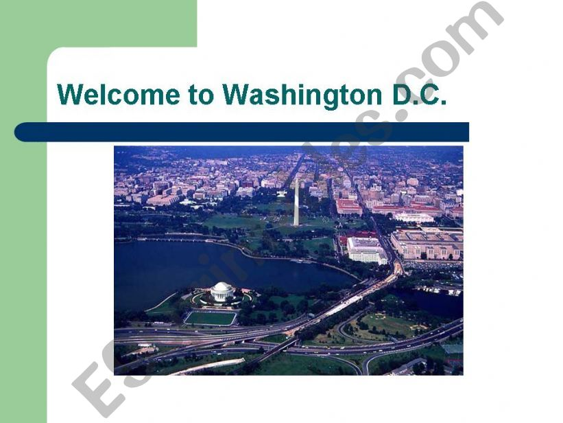 Welcome to Washington D.C.! powerpoint