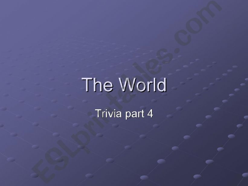 World Trivia part 4/5 powerpoint