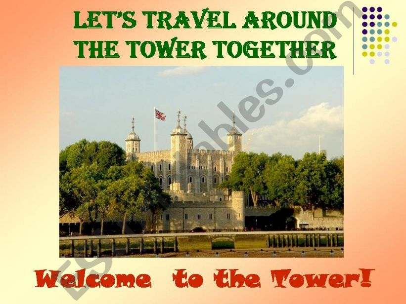Let´s Travel Around the Tower Together!