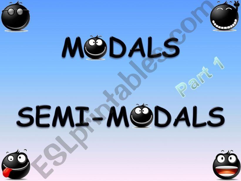 MODALS - SEMI-MODALS PRESENTATION PART 1/2