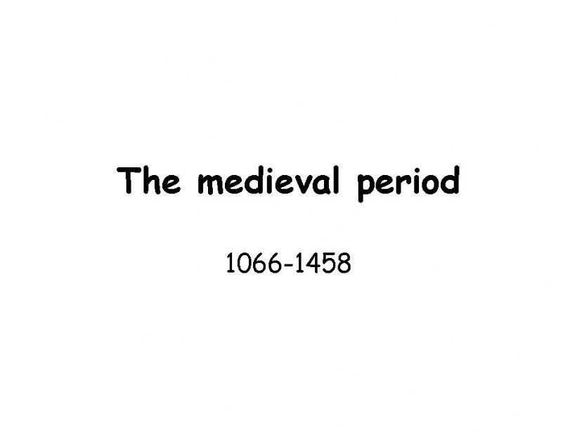 The medieval period powerpoint